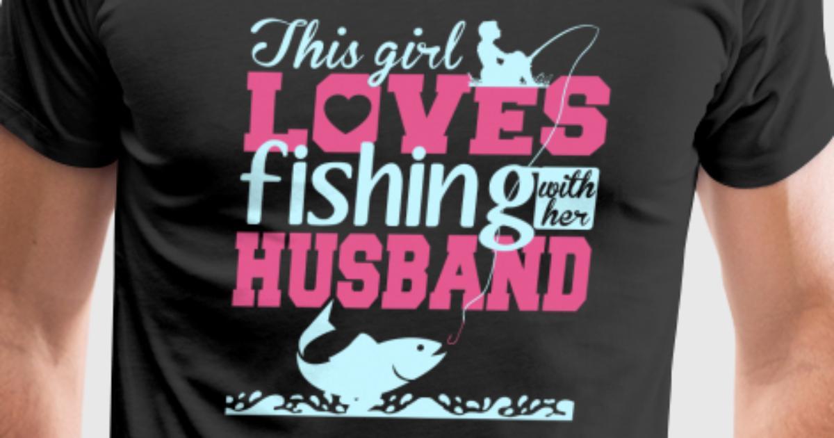 Fishing ~ Mens Funny T-Shirt I Love My Girlfriend