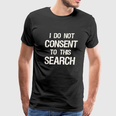 Frisk undertale - I Do Not Consent To This Searc - Men's Premium T-Shirt