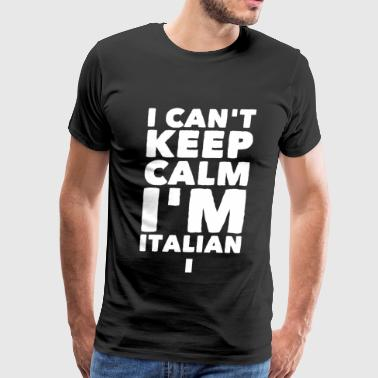 Italian - I can't keep calm I'm italian - Men's Premium T-Shirt