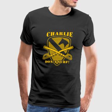 Apocalypse Now quote - Charlie don't surf - Men's Premium T-Shirt