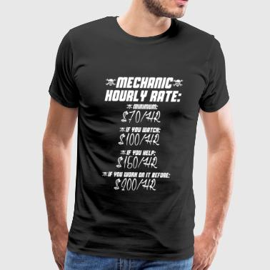 Mechanic hourly rate - Do not work on it before - Men's Premium T-Shirt