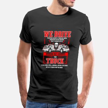 Trucking Truck - We live to ride so hop on inside - Men's Premium T-Shirt