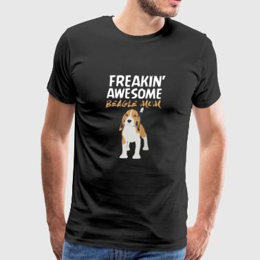 Beagle mom - I'm a freaking awesome beagle mom - Men's Premium T-Shirt
