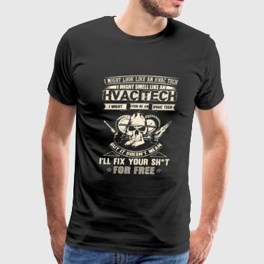 HVAC tech - HVAC tech - i might even be an HVAC - Men's Premium T-Shirt
