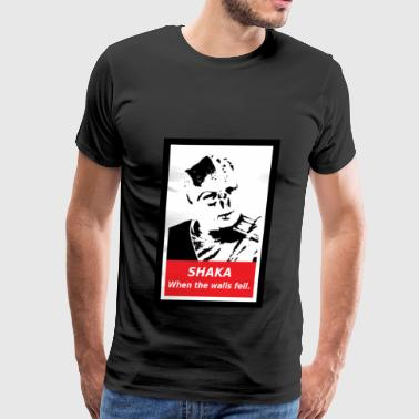 Shaka.  When the walls fell. - Men's Premium T-Shirt