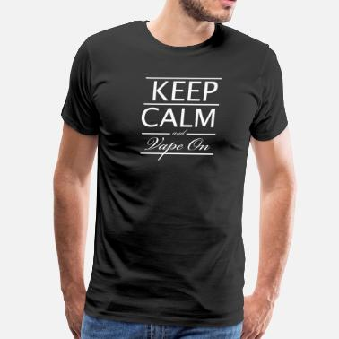 Vape Community (Keep Calm And Vape On (White Lettering) - Men's Premium T-Shirt