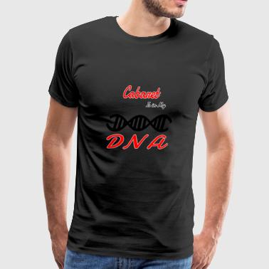 Cabaret In My DNA DNS Hobby Fun Cabaret - Men's Premium T-Shirt