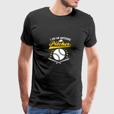I Am An Awesome Pitcher - Men's Premium T-Shirt