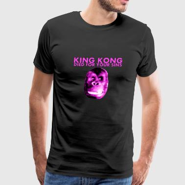 King Kong Died For Your Sins - Men's Premium T-Shirt