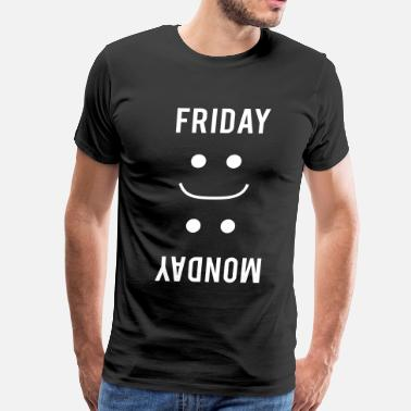 Monday Friday Smiles. Monday Frown - Men's Premium T-Shirt