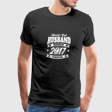 Married In 2017 Wedding Anniversary Married 2017 Gift Husband - Men's Premium T-Shirt
