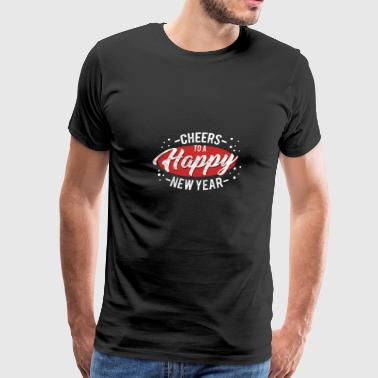 (Gift) Cheers to a Happy New Year - Men's Premium T-Shirt