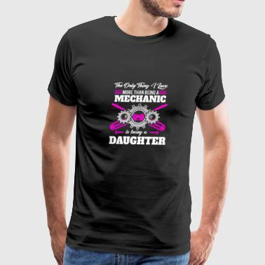 Mechanic Daughter - Gift - Shirt - Men's Premium T-Shirt
