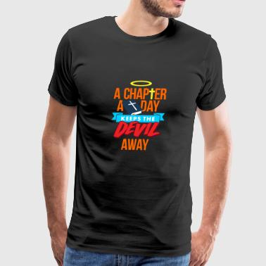 A Chapter A Day Keeps The Devil Away - Men's Premium T-Shirt