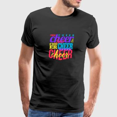 Cheer Cheer Cheer Cheer - Men's Premium T-Shirt