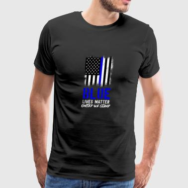 Police Blue Lives Matter Hero Apparel United we stand thin blue line Tee - Men's Premium T-Shirt
