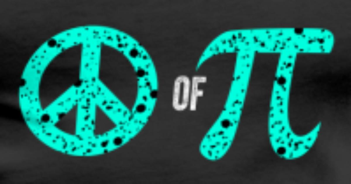 Peace Of Pi Symbol Science Geek Mathematics Pun By Freshdressedtees