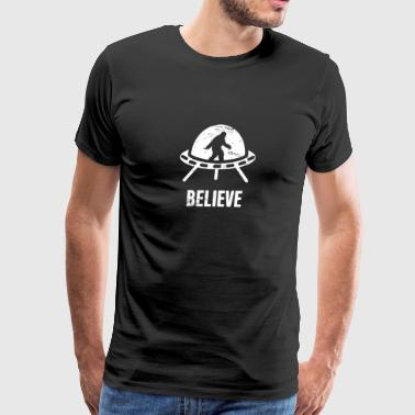 BELIEVE | Bigfoot In An Alien UFO - Men's Premium T-Shirt
