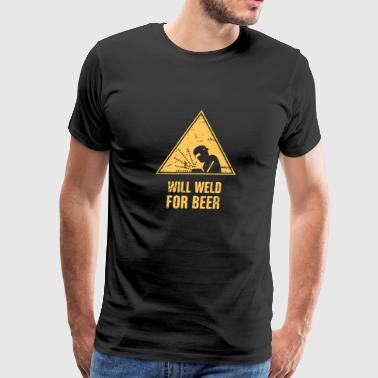 Will Weld For Beer | Welding Sign - Men's Premium T-Shirt