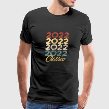 2022 Born in 2022 Gift - Shirt - Classic - Men's Premium T-Shirt