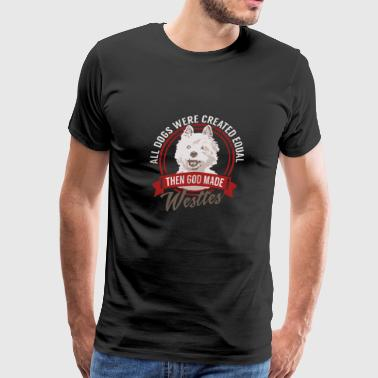 Animal Apparel Dog All Dogs Equal Westies T-shirt - Men's Premium T-Shirt