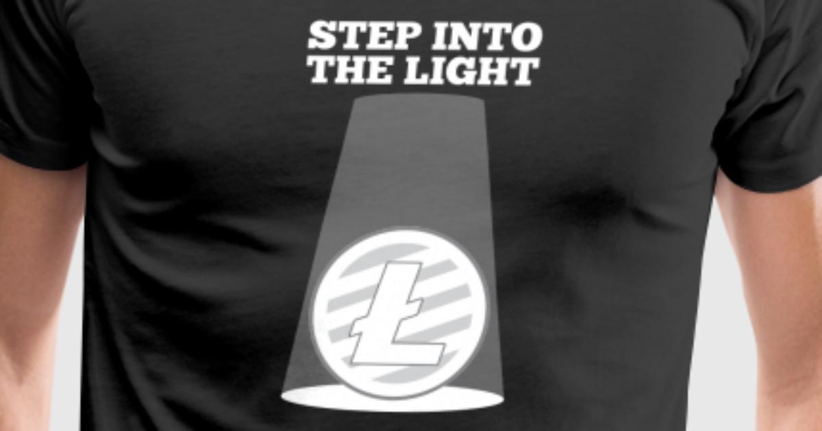 Step Into The Light Inspiration Step Into The Light Litecoin Spotlight Crypto HODL By