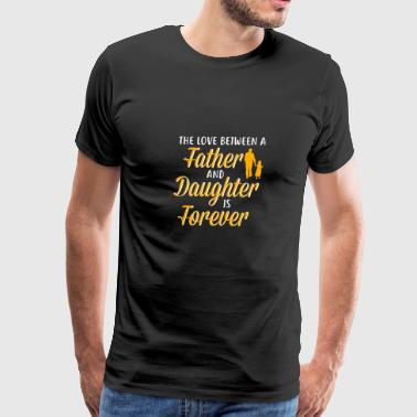 Father And Daughter Shirt - Gift - Men's Premium T-Shirt