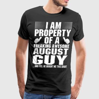 Im Property Of A Awesome August Guy - Men's Premium T-Shirt