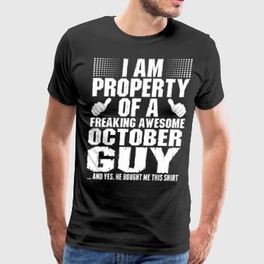 Im Property Of A Awesome October Guy - Men's Premium T-Shirt