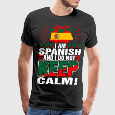 Im Spanish Dont Keep Calm - Men's Premium T-Shirt