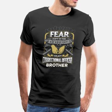 Correctional Officer Correctional Officer Brother - Men's Premium T-Shirt