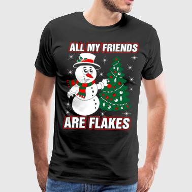 All My Friends Are Flakes - Men's Premium T-Shirt