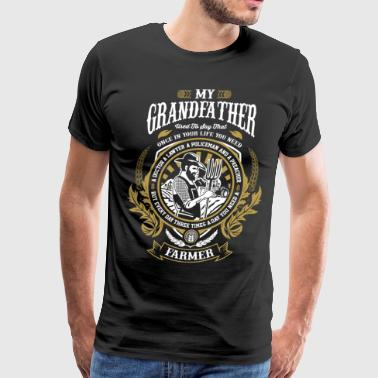 Grandfather is farmer tractors,farmers wife - Men's Premium T-Shirt