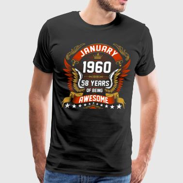 Celebrating 58 Years January 1960 58 Years Of Being Awesome - Men's Premium T-Shirt