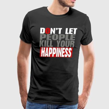 Success and happiness quotes t-shirts - Men's Premium T-Shirt