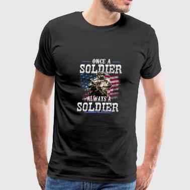 always a soldier - Men's Premium T-Shirt