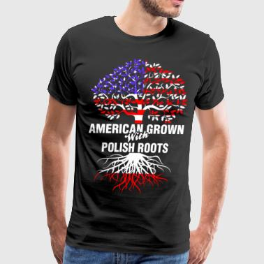 American Grown With Polish Roots - Men's Premium T-Shirt