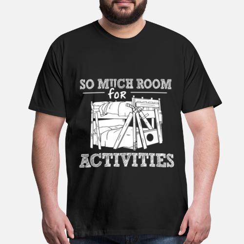 Shirts Hemden So Much Room For Activities Mens T Shirt Top Step
