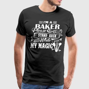 I Am A Baker Shirt - Men's Premium T-Shirt