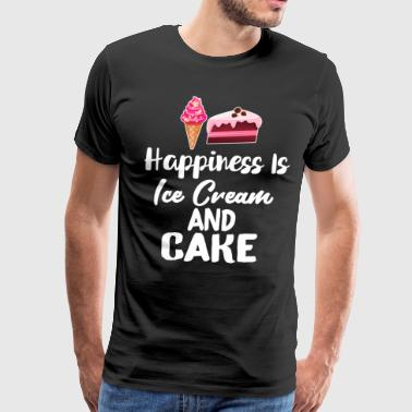 Happiness is Ice Cream And Cake Sweet - Men's Premium T-Shirt