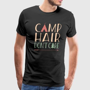 Funny Camp Hair Dont Care - Men's Premium T-Shirt