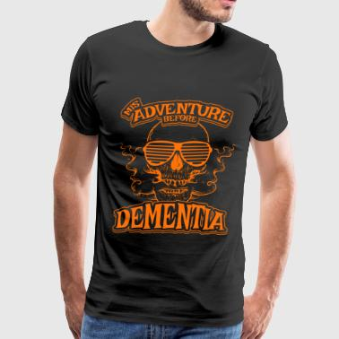 Mens Funny Retirement MisAdventure Before Dementia Retirement Gift for Old Punk Rockers, Pensioners or Senior Citizens - Men's Premium T-Shirt