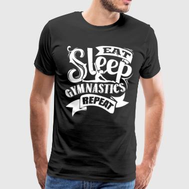 Eat Sleep Gymnastics Repeat Shirt - Men's Premium T-Shirt