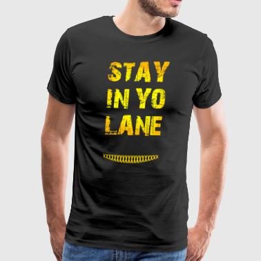 Stay in yo lane Balling Big/Small Basketball shirt - Men's Premium T-Shirt
