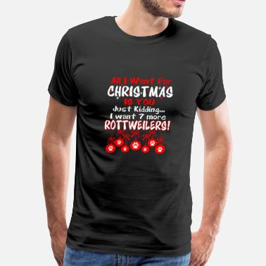 All I Want Christmas Is You Just Kidding I Want 7 - Men's Premium T-Shirt