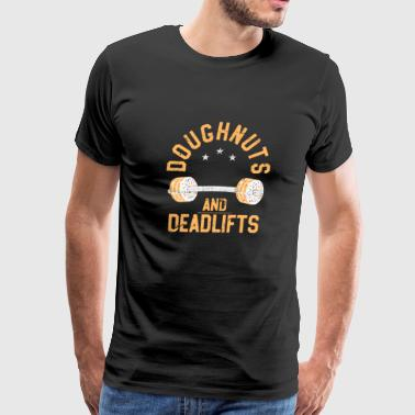 Funny Fitness Doughnuts and Deadlifts Funny Donut Fitness - Men's Premium T-Shirt