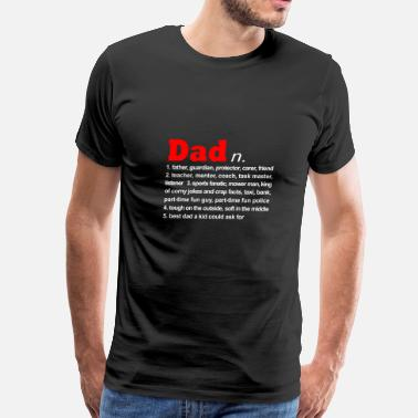Urban Dictionary Father dictionary shirt - Best Gifts for Daddy - Men's Premium T-Shirt