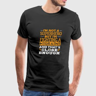 Migraine Awareness Superhero Quotes - Men's Premium T-Shirt