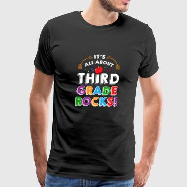 All About Third Grade Rocks TShirt - Men's Premium T-Shirt