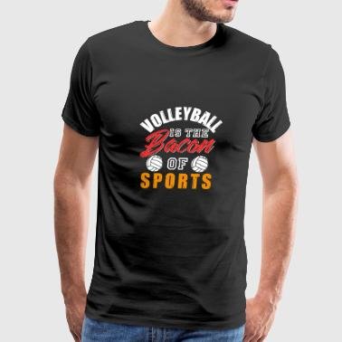 volleyball is the bacon of sports - Men's Premium T-Shirt
